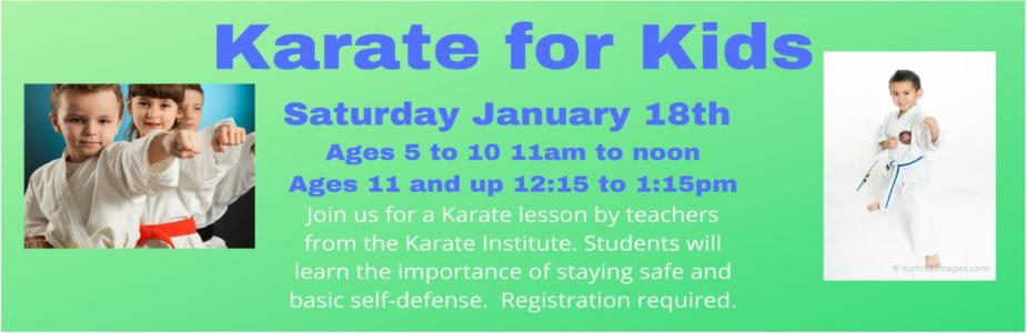 Karate for Kids.  Two classes: Ages 5 to 10 and 10 and up